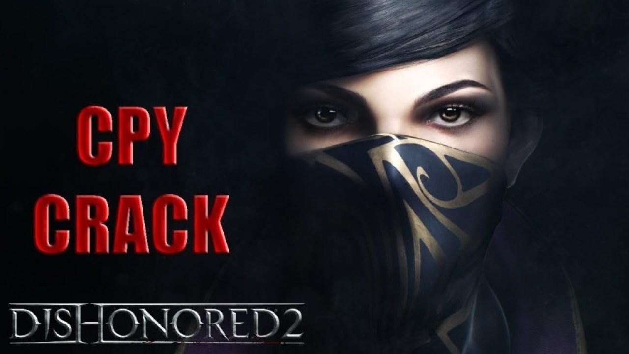Dishonored 2 Crack with Activation Key Free Download Latest