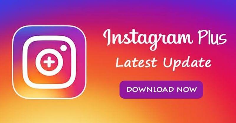Instagram Plus APK Download ( OFFICIAL) Latest Version 2020